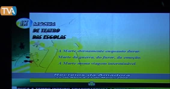 Mostra Teatro das Escolas -  Esc. Sec. Fernando Namora