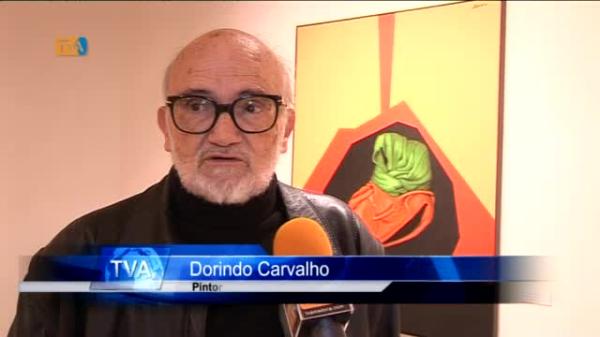 Exposição Dorindo Carvalho na Galeria Artur Bual