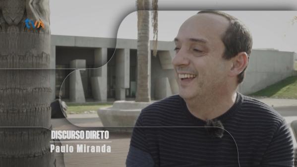 Paulo Miranda em Discurso Direto